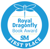Seal of the Royal Dragonfly Book Award, First Place